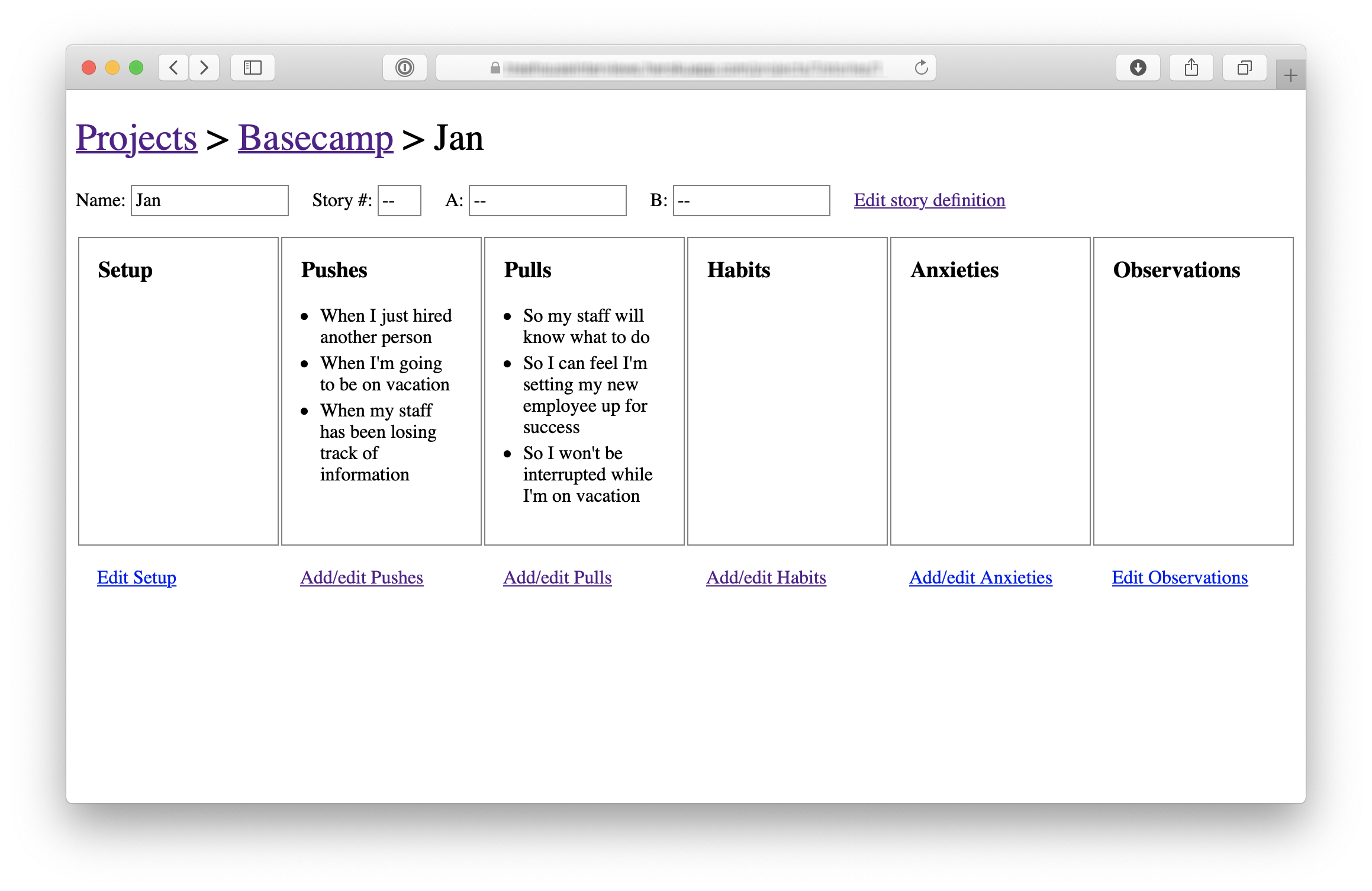 Screenshot of the interview app. A large breadcrumb at the top shows the project name (Basecamp) and the name of the interview subject (Jan). Below that there are six boxes side-by-side labeled with different categories of data to record from the interview: Setup, Pushes, Pulls, Habits, Anxities, and Observations. Below each box there is a simple text link that says add/edit. The interface is rough and unstyled.